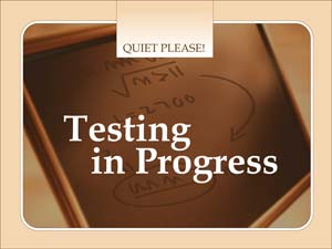 Testing in Progress Sign